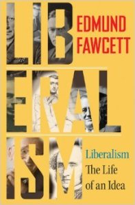 liberalism by Edmund Fawcett