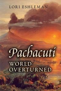Pachacuti World Overturned