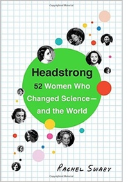 Headstrong Women who changed science Swaby